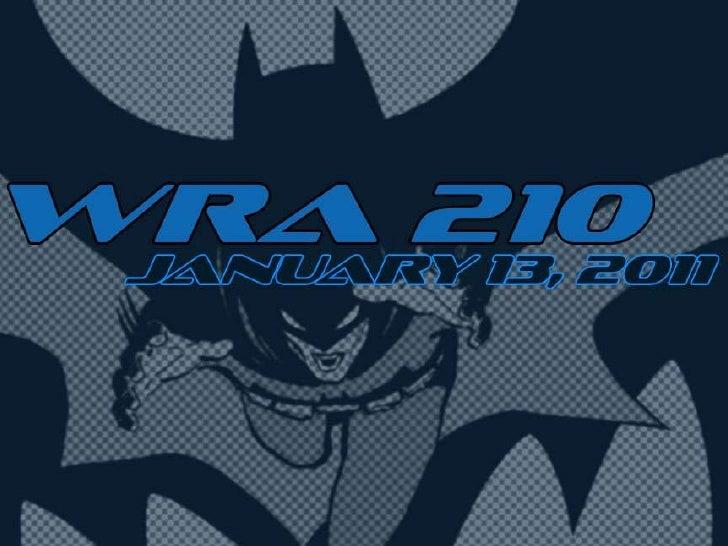 WRA 210 January 13, 2011
