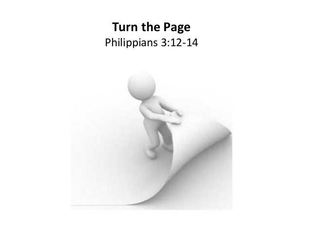 Turn the Page Philippians 3:12-14