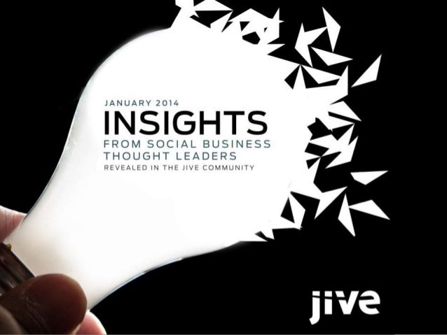 Insights from Social Business Thought Leaders in the Jive Community - January 2014