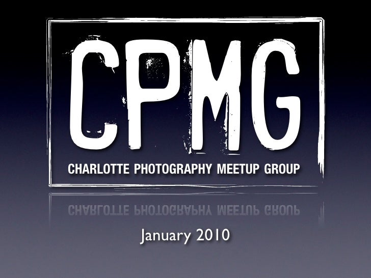 Charlotte Photography January Meeting 2010