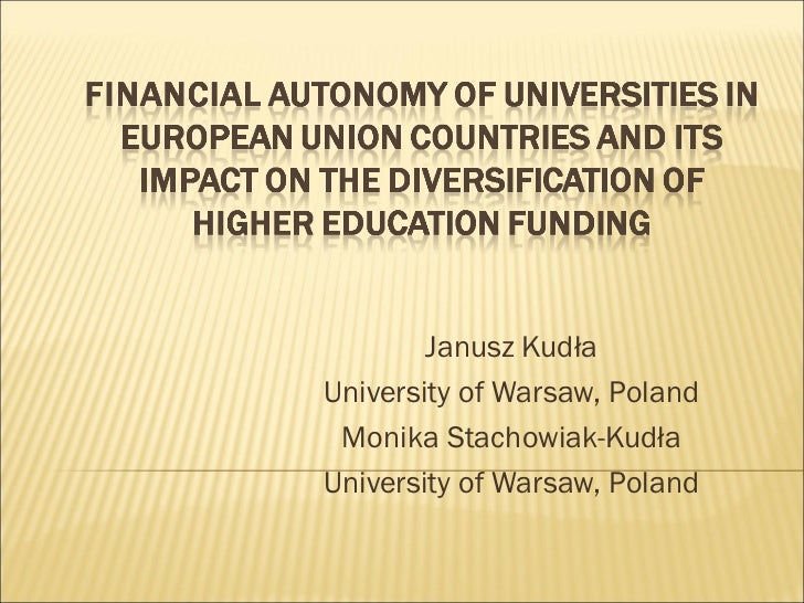 Financial autonomy of universities in European Union countries and its impact on the diversification of higher education funding - Janusz Kudła and Monika Stachowiak-Kudła