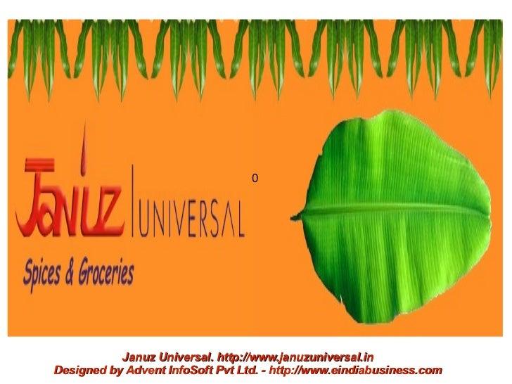 0           Januz Universal. http://www.januzuniversal.inDesigned by Advent InfoSoft Pvt Ltd. - http://www.eindiabusiness....