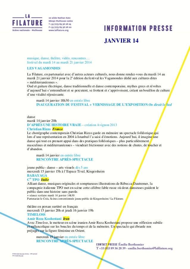 JANVIER 14 musique, danse, théâtre, vidéo, rencontres… festival du mardi 14 au mardi 21 janvier 2014 LES VAGAMONDES La Fil...