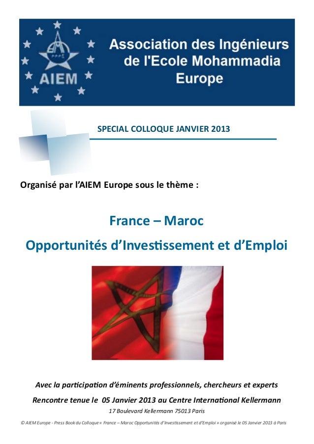 SPECIAL COLLOQUE JANVIER 2013Organisé par l'AIEM Europe sous le thème :                                             France...