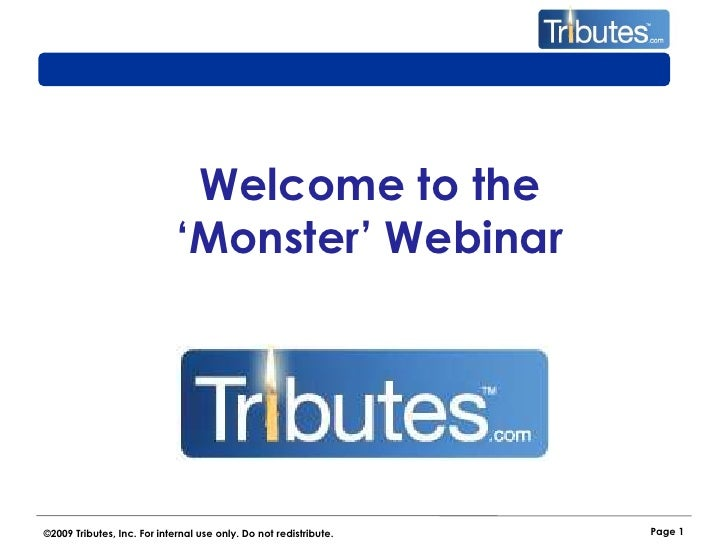 Page 1<br />Welcome to the 'Monster' Webinar<br />
