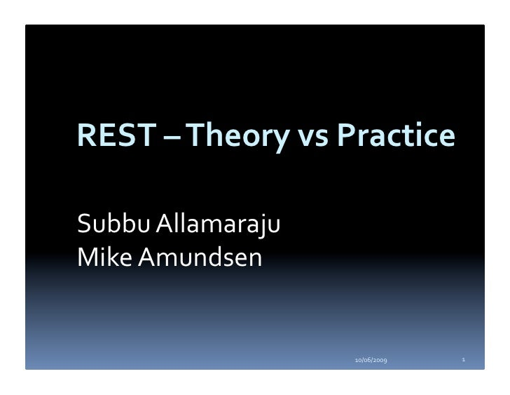 REST: Theory vs Practice