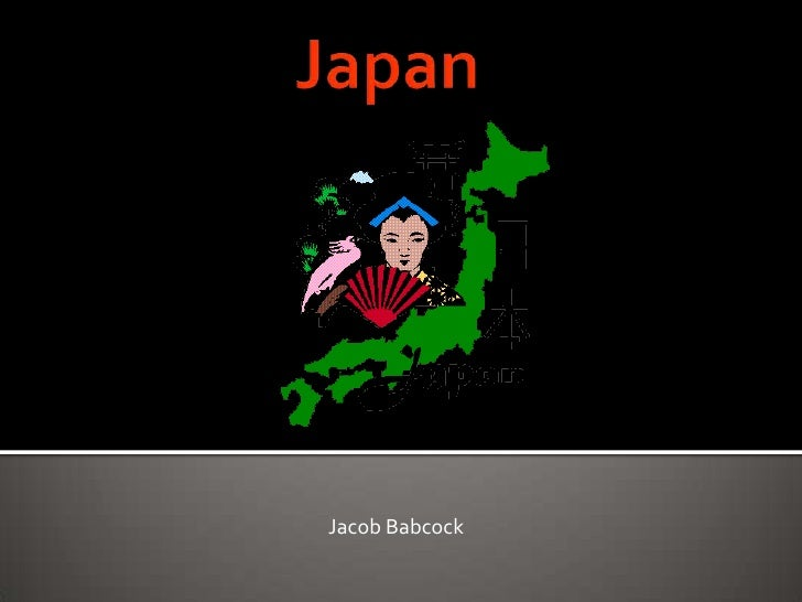 Japan<br />       Jacob Babcock<br />