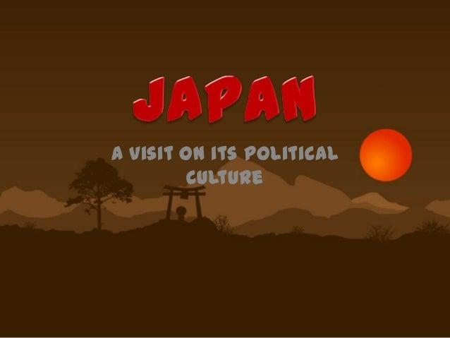 A Visit on its Political         Culture