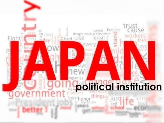 Japanese Political Structure & Framework