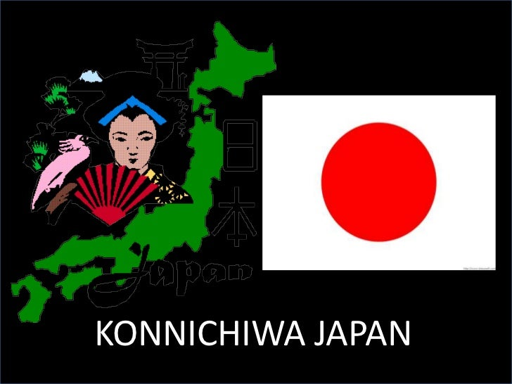 KONNICHIWA JAPAN