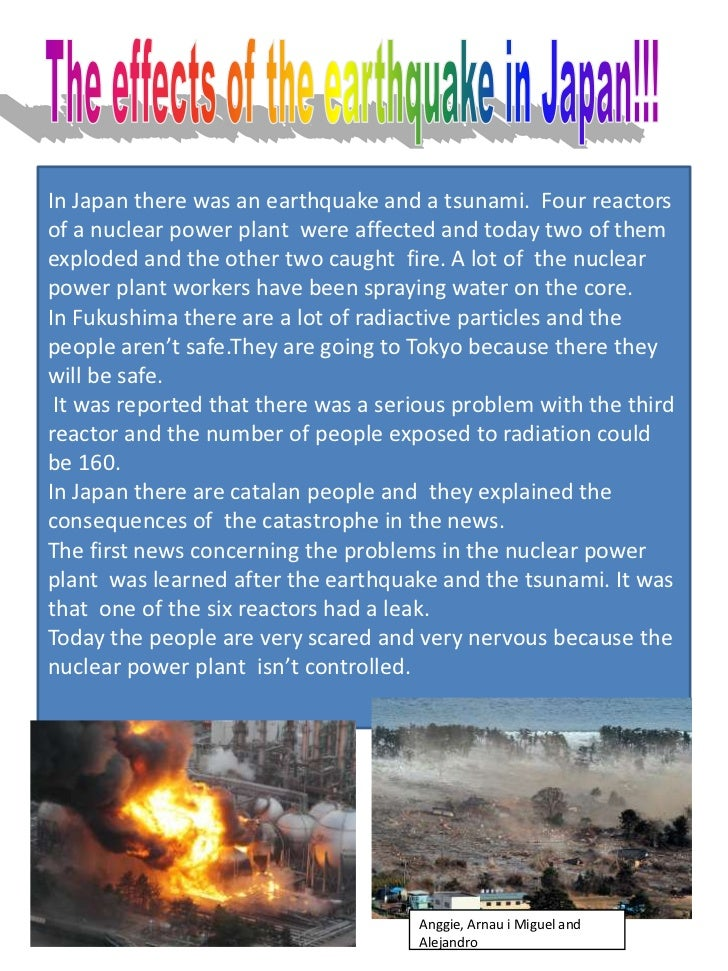 The effects of the earthquake in Japan!!!<br />In Japan there was an earthquake and a tsunami.  Four reactors of a nuclear...
