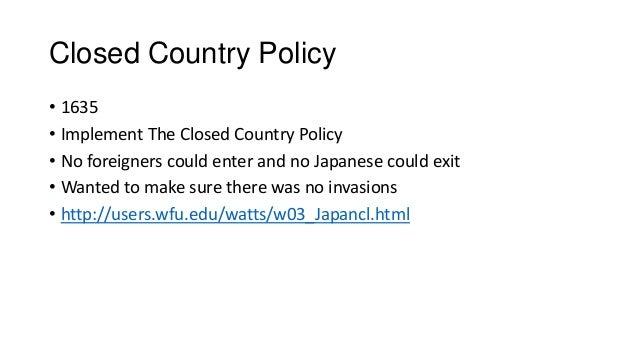 Closed Country Policy Closed Country Policy • 1635