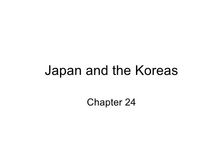 Japan and the Koreas Chapter 24