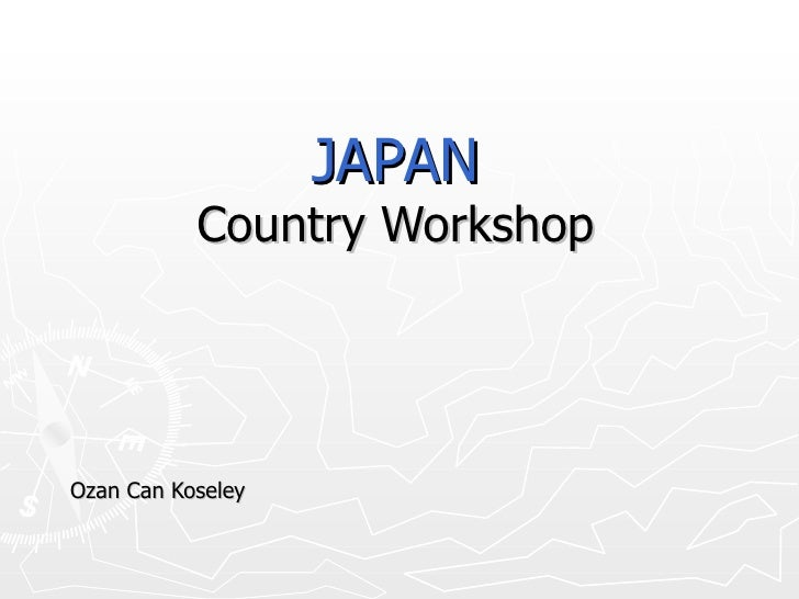 JAPAN Country Workshop Ozan Can Koseley