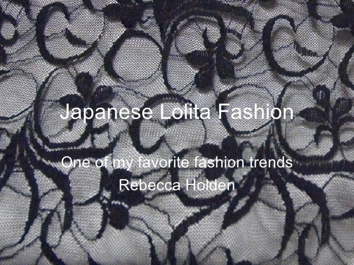 Japanese Lolita Fashion One of my favorite fashion trends Rebecca Holden