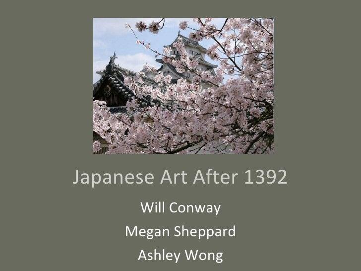 Japanese Art After 1392 Ashley, Will, Megan