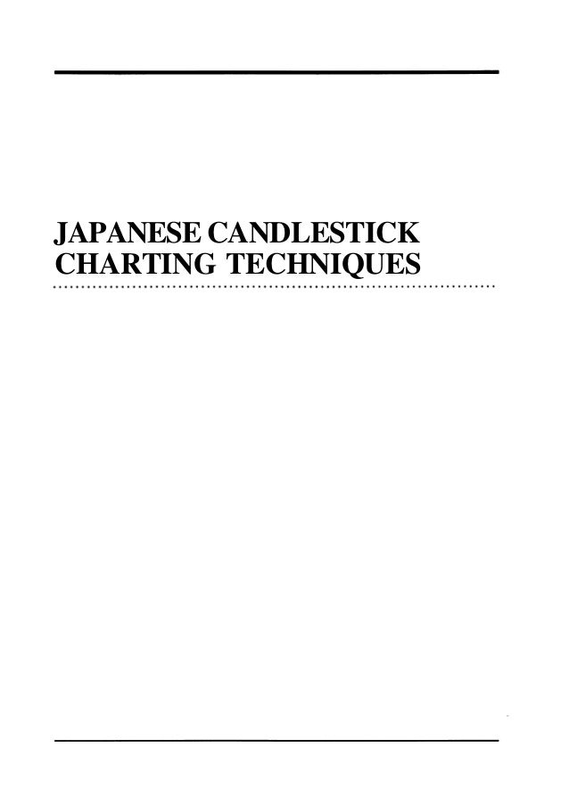JAPANESE CANDLESTICKCHARTING TECHNIQUES