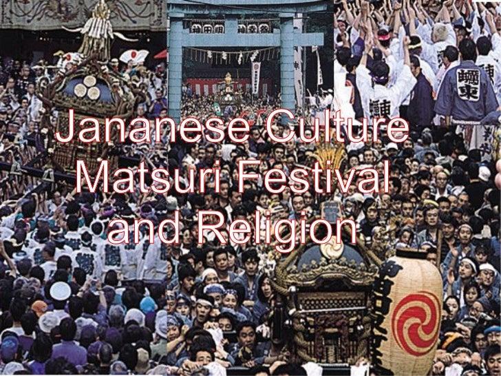 Japanese Culture: Matsuri Festival and Religion