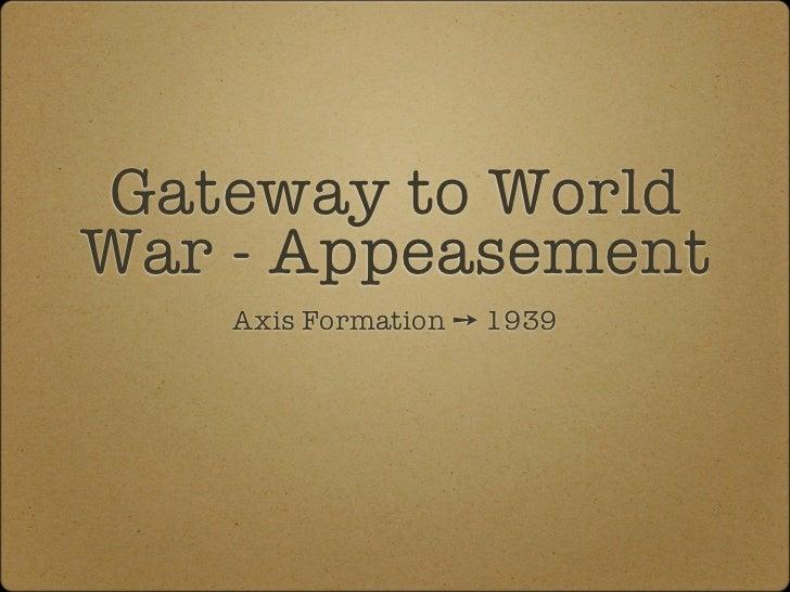 Seeds of the War - Appeasement