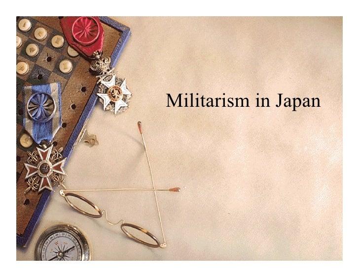 Militarism in Japan                      1