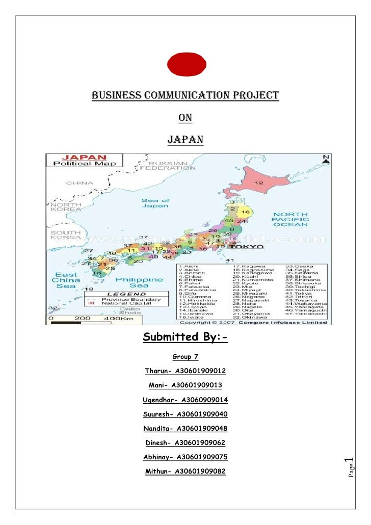 Business Communication Project <br />On <br />JAPAN<br />Submitted By:- <br />Group 7<br />Tharun- A30601909012<br />Mani-...