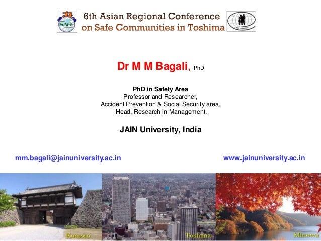 MM Bagali, PhD, Hr, HRM, HR, Safe COMMUNITY, SAFETY, ACCIDENT, Japan nov 2012 snaps......