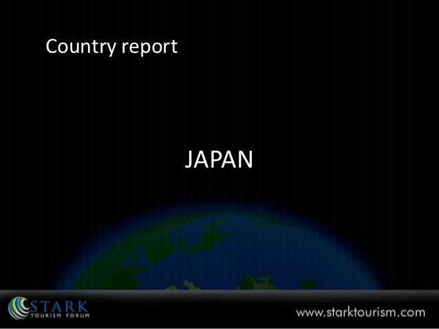 Country report                 JAPAN