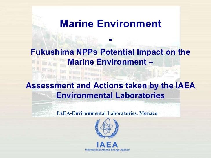 Fukushima - Potential Marine Environment Impacts, 25 March 2011