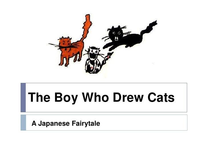 The Boy Who Drew CatsA Japanese Fairytale