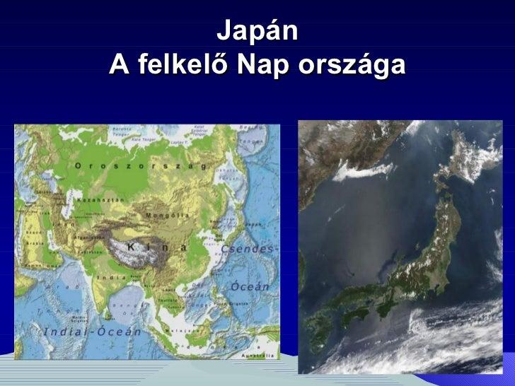 JapánA felkelő Nap országa