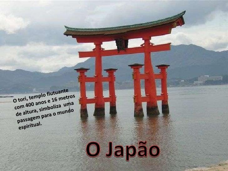 Origem da palavra Japão                                              O Japão é um arquipélago de 6.852                    ...