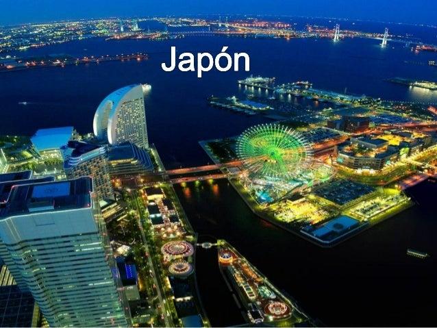 Geografía mínima de Japón Japón es un archipiélago formado por cuatro islas principales que se extienden a lo largo de la ...