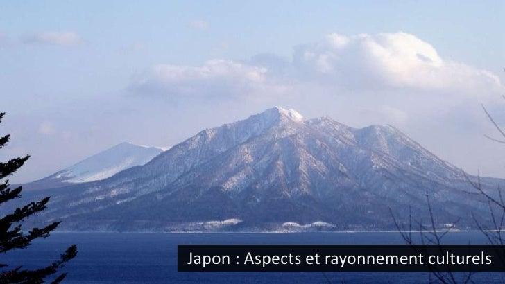 Japon - Aspects et rayonnement culturels (ENSA le 15-05-2010)