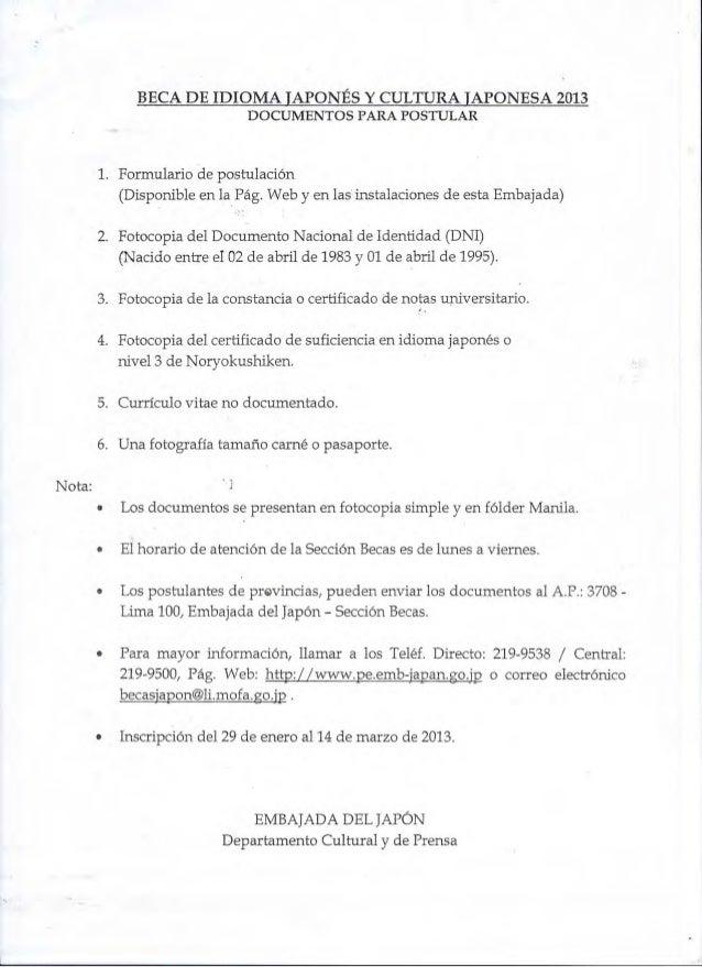 ,                   BECA DE IDIOMA JAPONÉS y CULTURA JAPONESA 2013                               DOCUMENTOS PARA POSTULAR ...