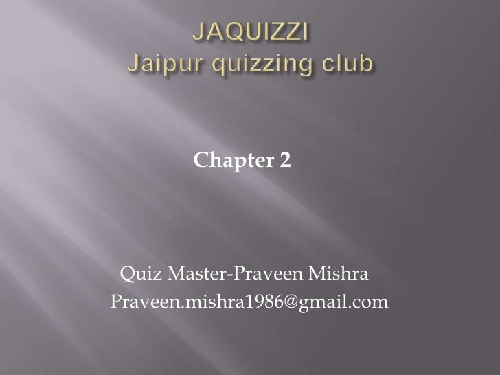 Jaquizzi chapter ii