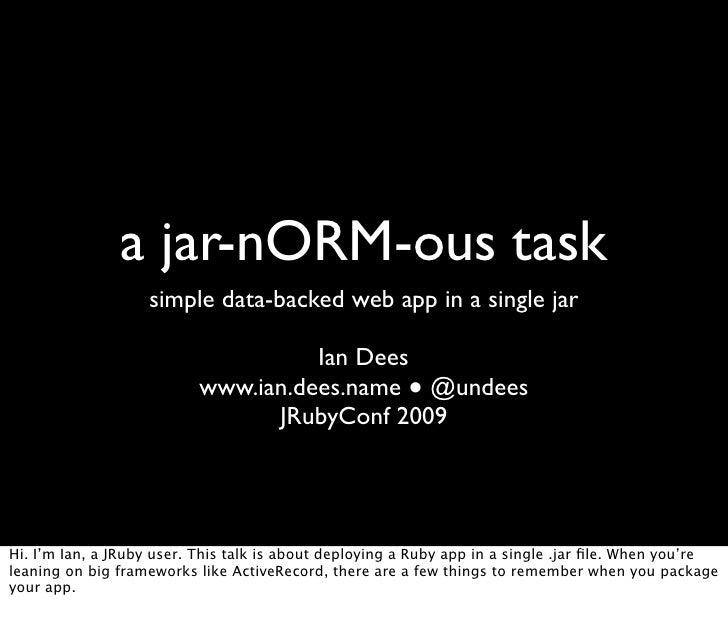 A jar-nORM-ous Task