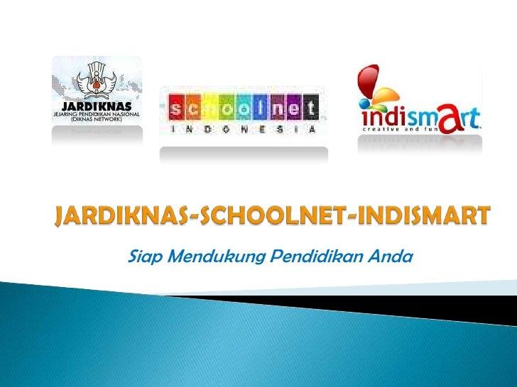 Jardiknas Schoolnet Indismart