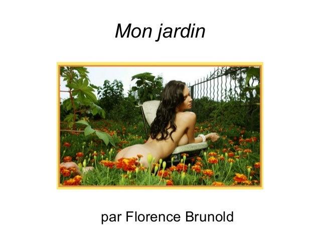 Mon jardin par Florence Brunold