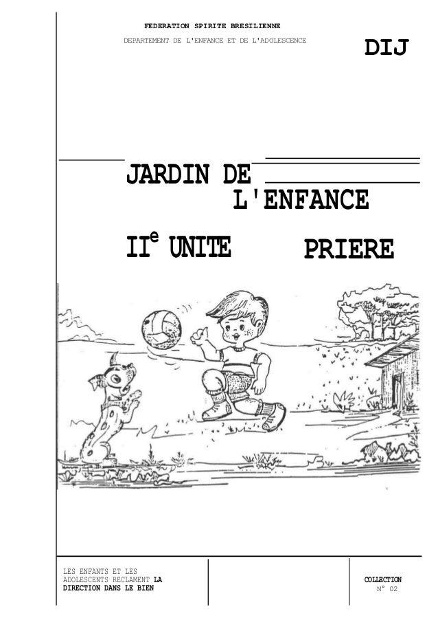 FEDERATION SPIRITE BRESILIENNE              DEPARTEMENT DE LENFANCE ET DE LADOLESCENCE                                    ...