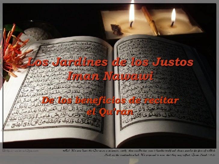 Los Jardines de los Justos Iman Nawawi De los beneficios de recitar el Qu'ran