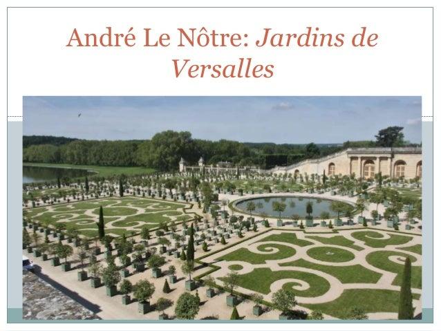 André Le Nôtre: Jardins de Versalles