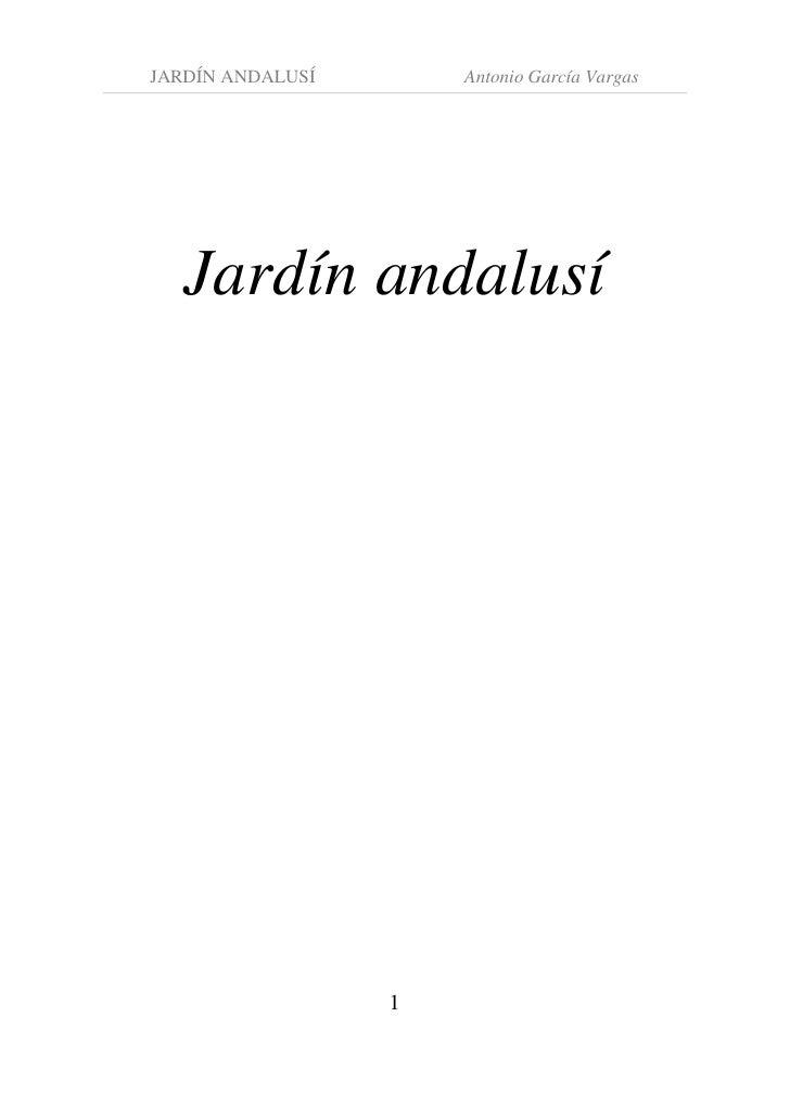 JARDÍN ANDALUSÍ       Antonio García Vargas        Jardín andalusí                       1