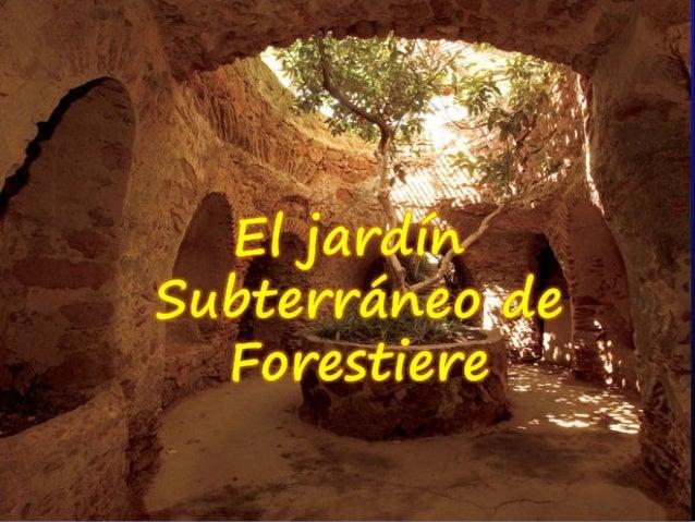 Jardín subterráneo de Forestiere