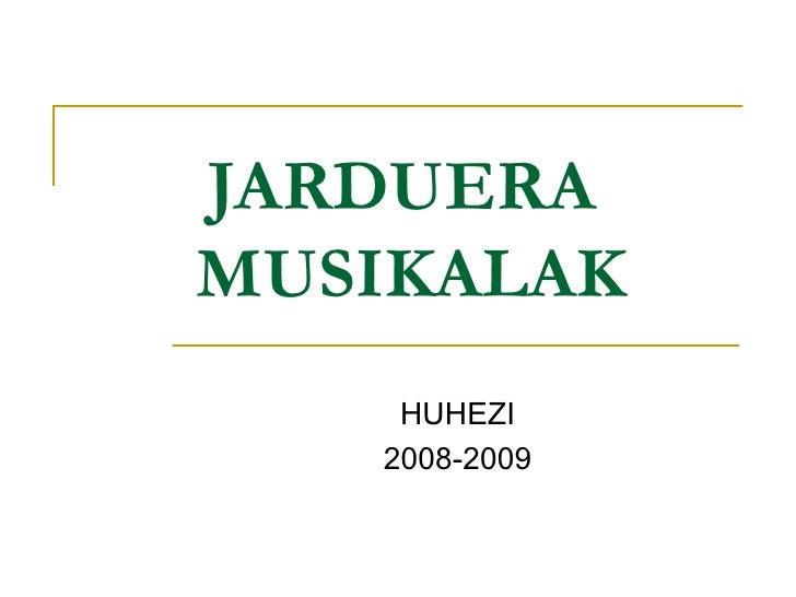 Jarduera Musikalak