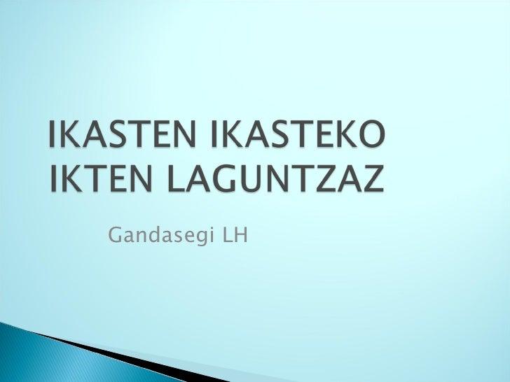 Gandasegi LH