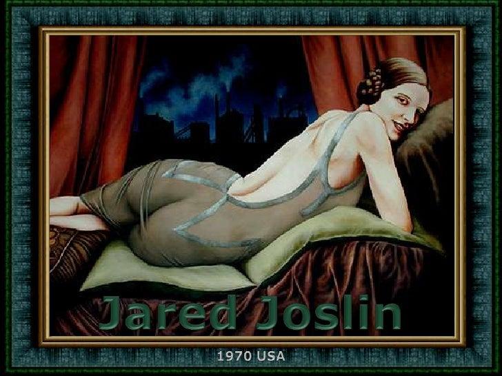 Jared Joslin<br />1970 USA<br />