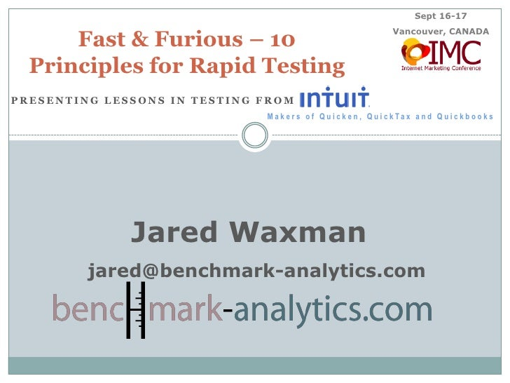 Sept 16-17<br />Vancouver, CANADA<br />Fast & Furious – 10 Principles for Rapid Testing<br />Presenting Lessons In Testing...