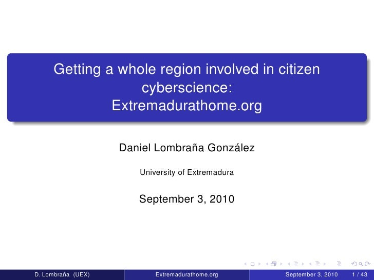 Getting a whole region involved in citizen cyberscience: Extremadurathome.org