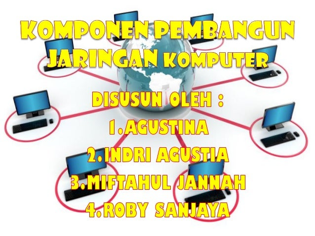 1. Terminal  LAPTOP  Laptop atau komputer jinjing adalah komputer bergerak yang berukuran relatif kecil dan ringan, berat...