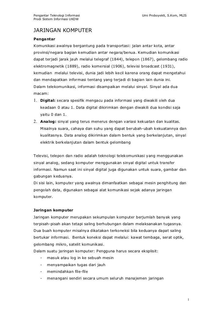 Pengantar Teknologi Informasi                            Umi Proboyekti, S.Kom, MLISProdi Sistem Informasi UKDWJARINGAN KO...
